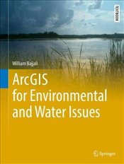 ArcGIS for Environmental and Water Issues  - Bajjali, William