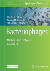 Bacteriophages : Methods and Protocols : Volume 3  - Clokie, Martha