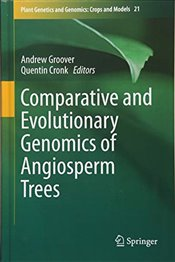 Comparative and Evolutionary Genomics of Angiosperm Trees   - Groover, Andrew