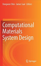 Computational Materials System Design - Shin, Dongwon