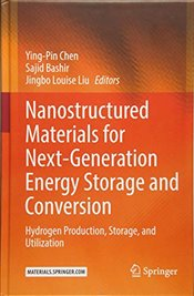 Nanostructured Materials for Next Generation Energy Storage and Conversion   - Chen, Ying Pin