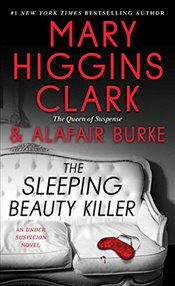 Sleeping Beauty Killer - Clark, Mary Higgins