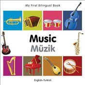 My First Bilingual Book : Music (English-Turkish) - Milet,