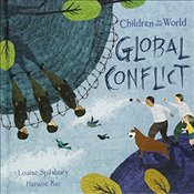 Global Conflict (Children in Our World) - Spilsbury, Louise A