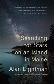 Searching for Stars on an Island in Maine - Lightman, Alan
