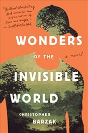 Wonders of the Invisible World - Barzak, Christopher