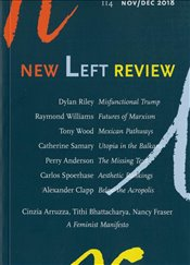 New Left Review Magazine 114 : Nov/Dec 2018 -