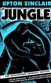 Jungle : The Uncensored Original Edition - Sinclair, Upton