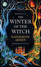 Winter of the Witch  - Arden, Katherine