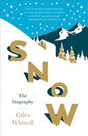 Snow : The Biography - Whittell, Giles