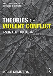 Theories of Violent Conflict - Demmers, Jolle