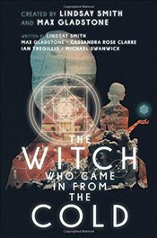 Witch Who Came in from the Cold - Smith, Lindsay