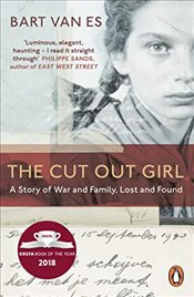 Cut Out Girl : A Story of War and Family, Lost and Found  - van Es, Bart