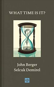What Time Is It? - Berger, John