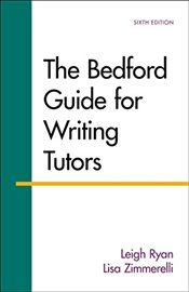 Bedford Guide for Writing Tutors - Ryan, Leigh