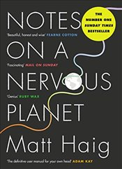 Notes on a Nervous Planet - Haig, Matt
