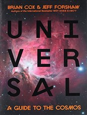 Universal : A Guide to the Cosmos - Cox, Brian