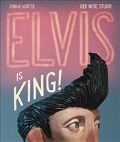 Elvis is King! - Winter, Jonah