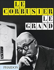 Le Corbusier Le Grand - Cohen, Jean-Louis
