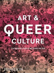 Art and Queer Culture - Meyer, Richard