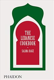 Lebanese Cookbook - Hage, Salma