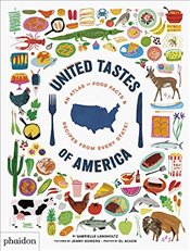 United Tastes of America : An Atlas of Food Facts & Recipes from Every State! - Langholtz, Gabrielle
