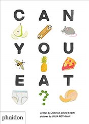 Can You Eat? - Stein, Joshua David
