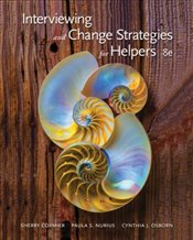 Interviewing and Change Strategies for Helpers 8E - Cormier, Sherry