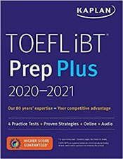 TOEFL iBT Prep Plus 2020-2021 : 4 Practice Tests + Proven Strategies + Online + Audio -