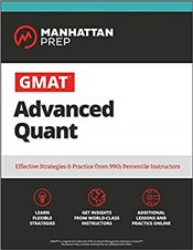 GMAT Advanced Quant 3e : 250 + Practice Problems and Online Resources  -