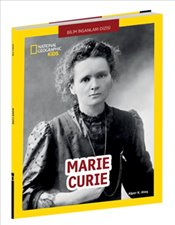 Marie Curie : National Geographic Kids - Ateş, Alper K.