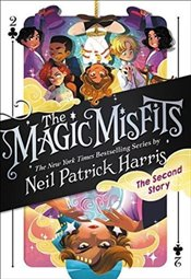 Magic Misfits : The Second Story  - Harris, Neil Patrick
