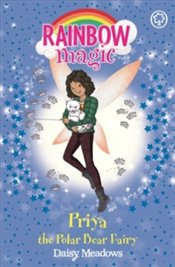 Rainbow Magic : Priya the Polar Bear Fairy : The Endangered Animals Fairies, Book 2 - Meadows, Daisy