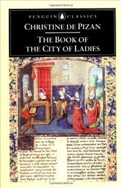 Book of the City of Ladies - Pizan, Christine De