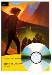 Stories of Other Worlds : Pearson English Active Readers : Level 2 : Book + CD - Wells, H. G.