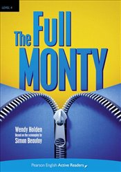 Full Monty : Penguin Active Reading : Level 4 : Book and CD-ROM Pack  - Holden, Wendy