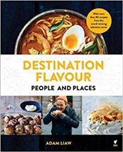 Destination Flavour : People and Places - Liaw, Adam