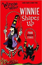 Winnie and Wilbur : Winnie Shapes Up - Owen, Laura