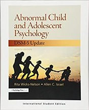 Abnormal Child and Adolescent Psychology 8e : DSM-5 Update - Wicks-Nelson, Rita