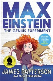 Max Einstein : The Genius Experiment : Max Einstein Series - Patterson, James