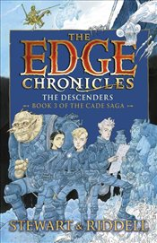 Edge Chronicles : The Descenders : Third Book of Cade - Stewart, Paul