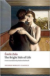 Bright Side of Life   - Zola, Emile