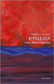Dyslexia : A Very Short Introduction  - Snowling, Margaret J.