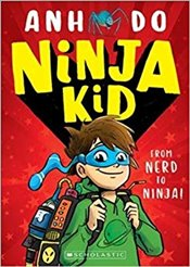 Ninja Kid : From Nerd to Ninja - Do, Anh