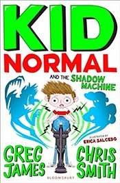 Kid Normal and the Shadow Machine - Smith, Chris