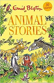 Animal Stories : Contains 30 Classic Tales - Blyton, Enid