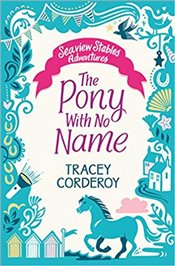 Pony With No Name - Corderoy, Tracey