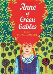 Anne of Green Gables : The Sisterhood - Montgomery, L. M.