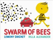 Swarm of Bees - Snicket, Lemony