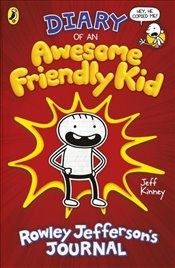 Diary of an Awesome Friendly Kid Rowley Jeffersons Journal - Kinney, Jeff